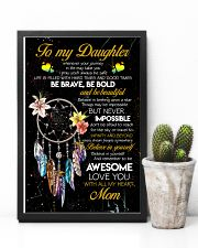 TO MY DAUGHTER - DREAM CATCHER - THINGS MAY BE 16x24 Poster lifestyle-poster-8