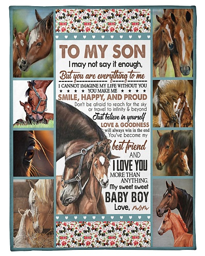 TO MY SON - HORSES - SAY IT ENOUGH