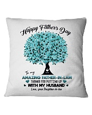 DAUGHTER TO FATHER IN LAW Square Pillowcase thumbnail