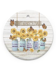 It's Okay To Makes Mistakes - Sunflower  Circle ornament - single (porcelain) front