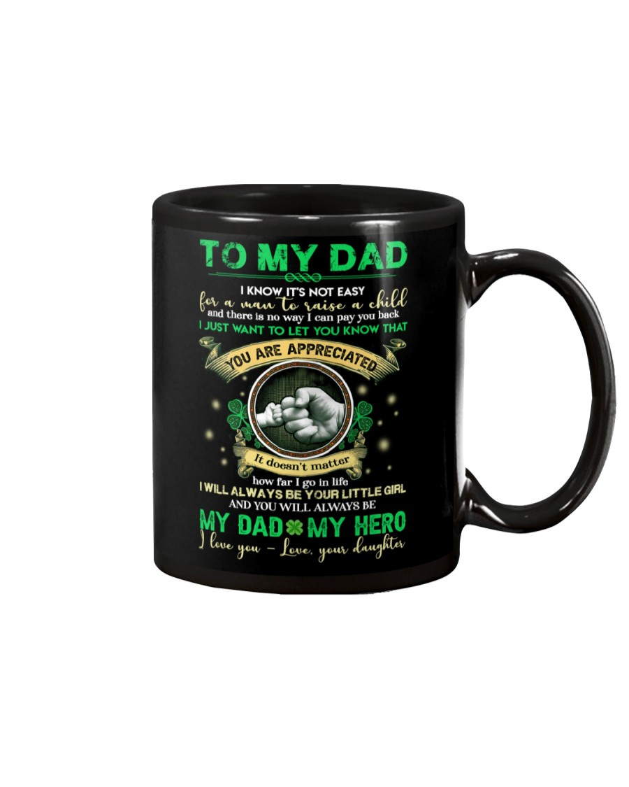TO MY DAD - SHAMROCK - YOU ARE APPRECIATED Mug