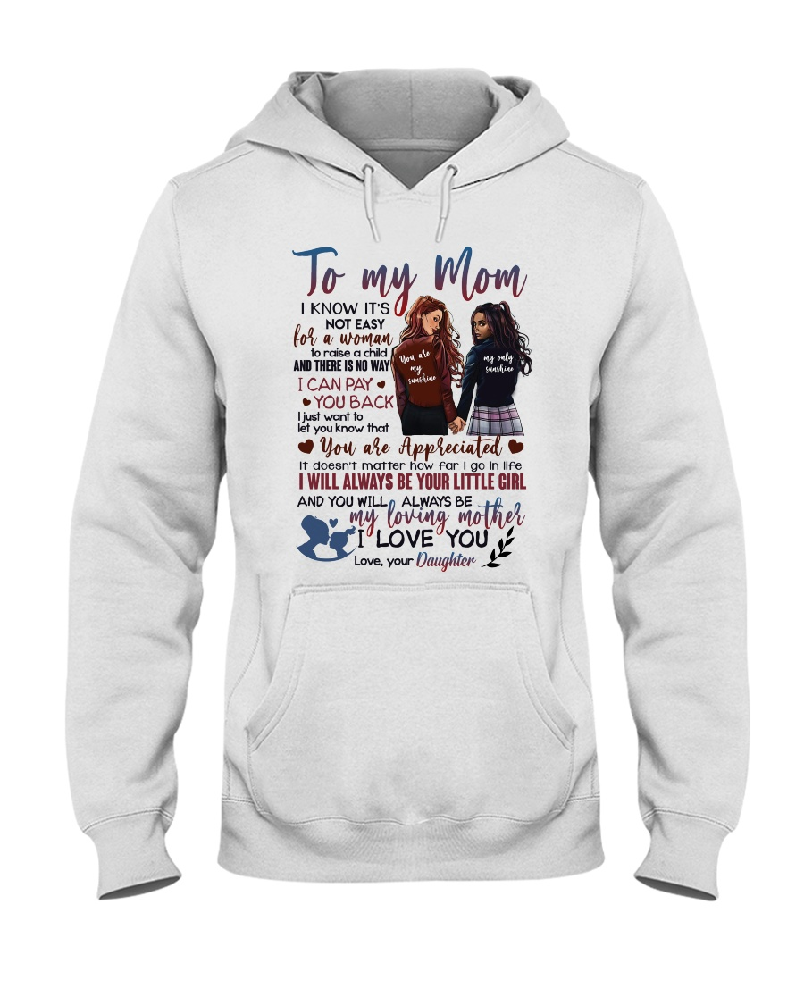 TO MY MOM - YOU ARE APPRECIATED Hooded Sweatshirt
