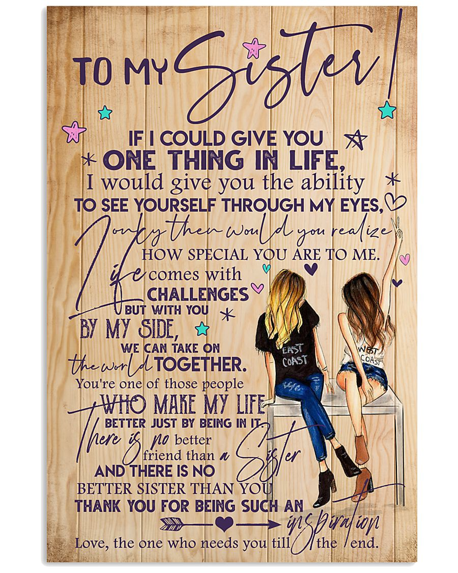 TO MY SISTER 16x24 Poster