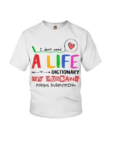 T-SHIRT - WIFE - MY HUSBAND KNOWS EVERYTHING