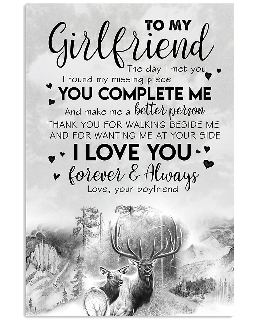 TO MY GIRLFRIEND - DEER - THE DAY I MET YOU 16x24 Poster