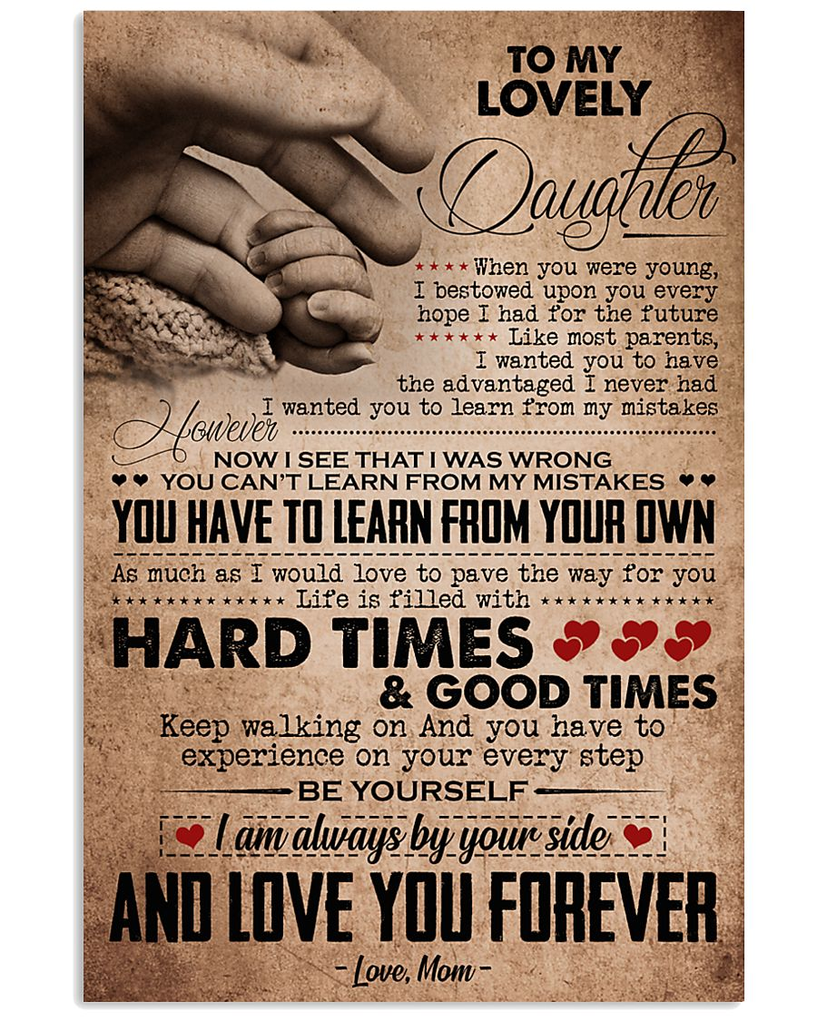 TO MY LOVELY DAUGHTER 16x24 Poster