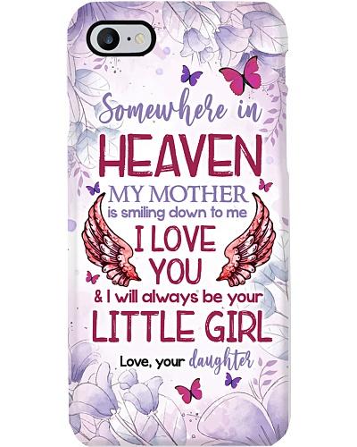 MY ANGEL MOM - PHONE CASE - SOMEWHERE IN HEAVEN