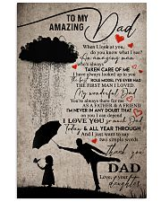 POSTER - TO MY DAD - WHEN I LOOK AT YOU 16x24 Poster front