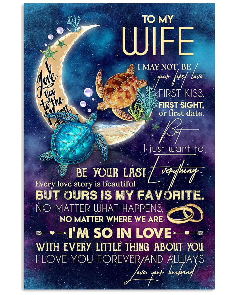 WIFE - TURTLE - I LOVE YOU TO THE MOON AND BACK 16x24 Poster