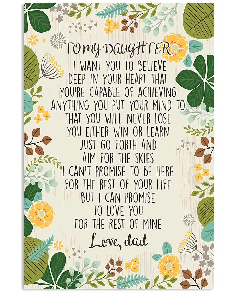 To my daughter i want you to believe 11x17 Poster