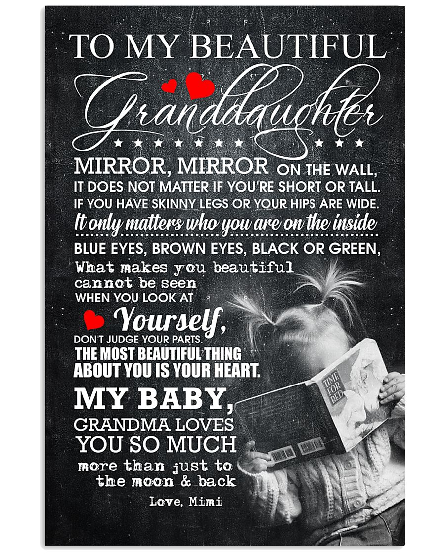 TO MY BEAUTIFUL GRANDDAUGHTER 16x24 Poster