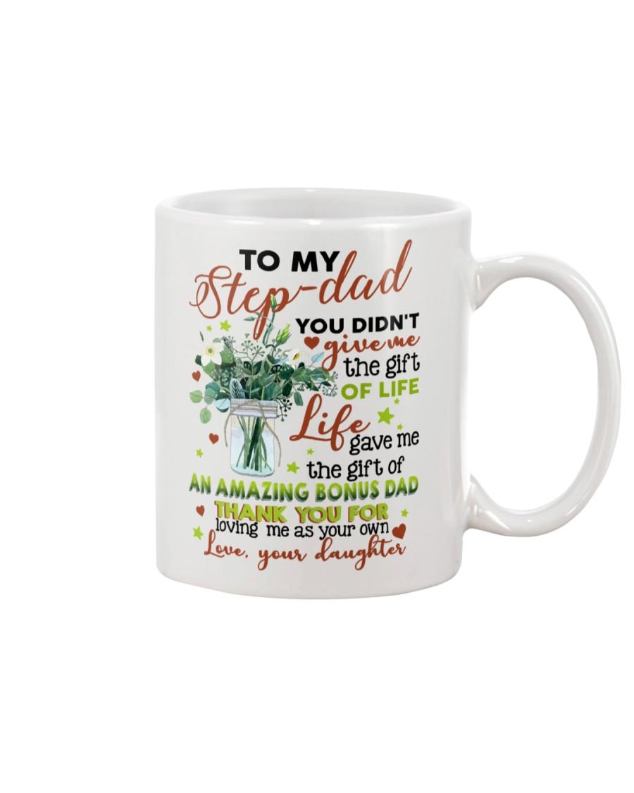 DAUGHTER TO STEP DAD Mug