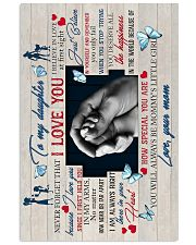To Daughter - Hands - I Believe In Love At First 16x24 Poster front