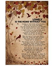 Lonely is the home without you 16x24 Poster front