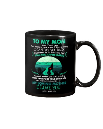 MUG - TO MY MOM - WOLF - YOU ARE APPRECIATED