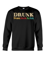 DRUNK Drunk uncle no kids Crewneck Sweatshirt thumbnail