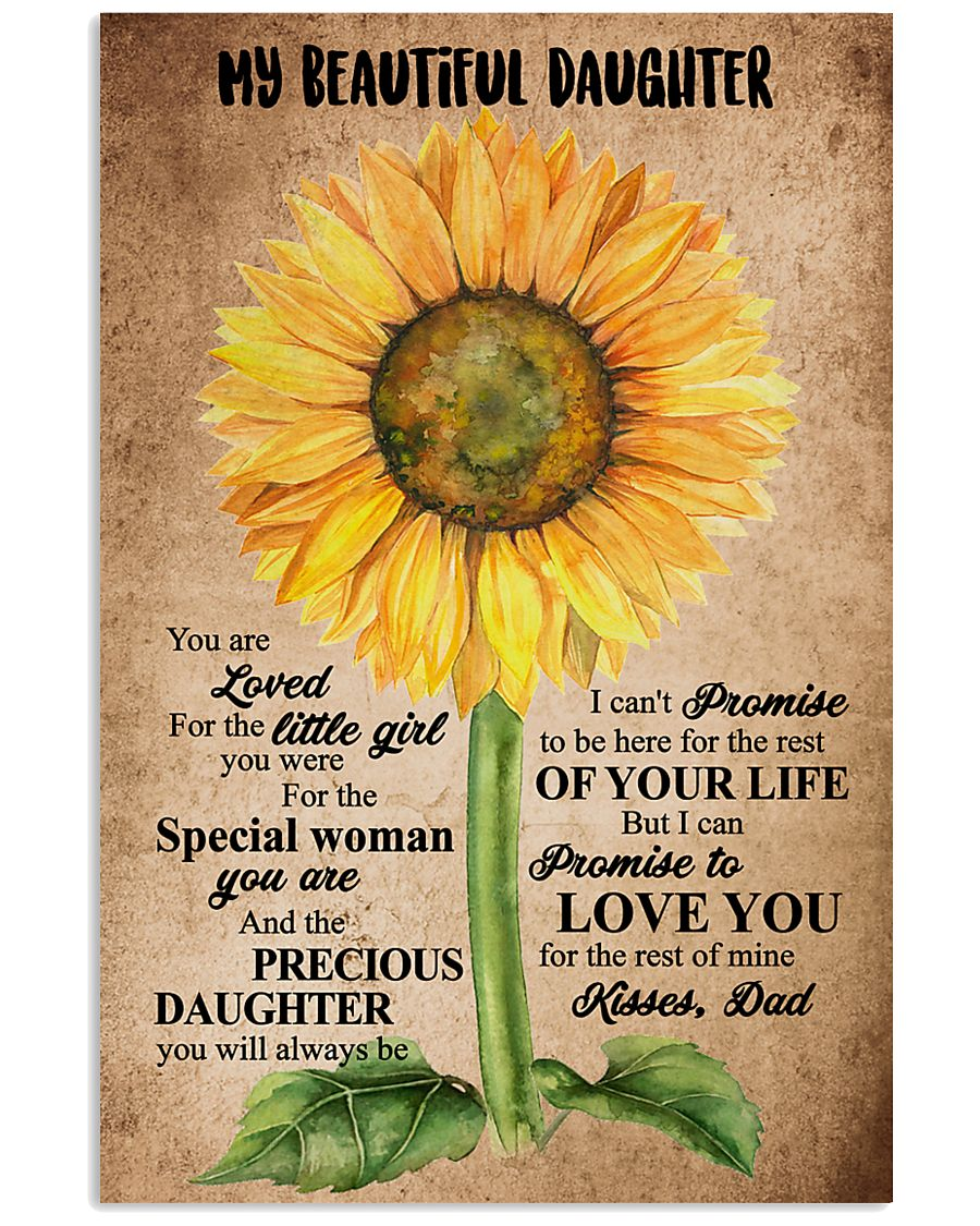 TO MY DAUGHTER - SUNFLOWER - BEAUTIFUL GIRL 16x24 Poster