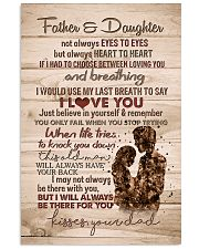 To My Daughter - Father And Daughter Not Always  11x17 Poster thumbnail