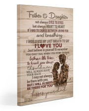 To My Daughter - Father And Daughter Not Always  20x30 Gallery Wrapped Canvas Prints front