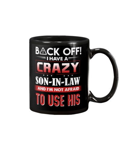 Back off I have a crazy son-in-law