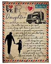 "Dad to Daughter Trucker - Never Feel That You  Small Fleece Blanket - 30"" x 40"" front"