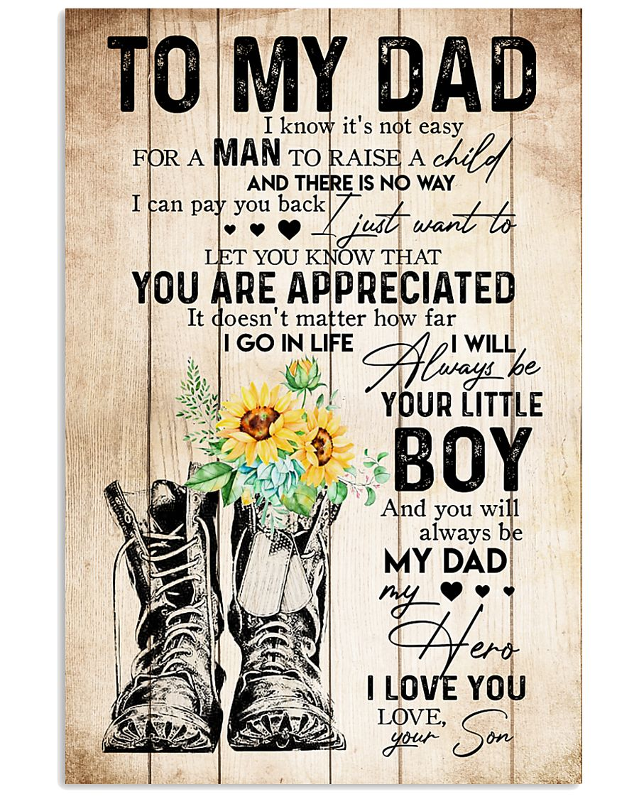 TO MY DAD - SUNFLOWER - YOU ARE APPRECIATED 16x24 Poster