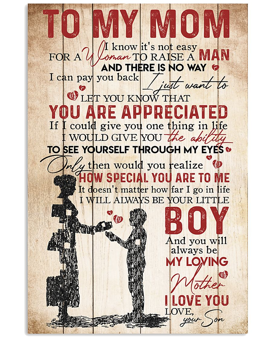 TO MY MOM - YOU ARE APPRECIATED 16x24 Poster