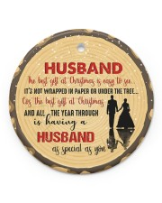 Christmas - Husband - The Best Gift At Christmas  Circle ornament - single (porcelain) front