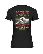 I ASKED GOD - MY DAUGHTER - BEST FRIEND Premium Fit Ladies Tee thumbnail