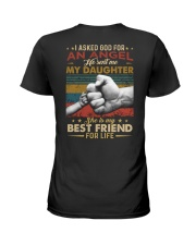 I ASKED GOD - MY DAUGHTER - BEST FRIEND Ladies T-Shirt thumbnail