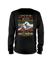 I ASKED GOD - MY DAUGHTER - BEST FRIEND Long Sleeve Tee thumbnail