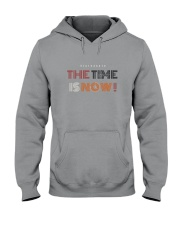 20200526 The Time Is Now  Hooded Sweatshirt tile