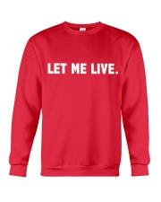SUPER QUOTES - LET ME LIVE wh Crewneck Sweatshirt thumbnail