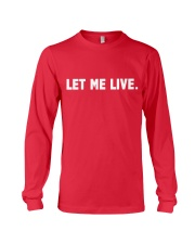 SUPER QUOTES - LET ME LIVE wh Long Sleeve Tee thumbnail
