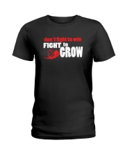 SUPER QUOTES - Fight to Grow drk Ladies T-Shirt thumbnail