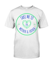 mother father Classic T-Shirt front