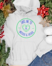 take me to  mother Hooded Sweatshirt apparel-hooded-sweatshirt-lifestyle-front-70