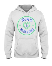 take me to  mother Hooded Sweatshirt front