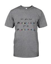 BEST MONICA-RACHEL TEE - LIMITED STOCK Classic T-Shirt thumbnail