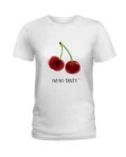 I am so tasty nature shirt Ladies T-Shirt front
