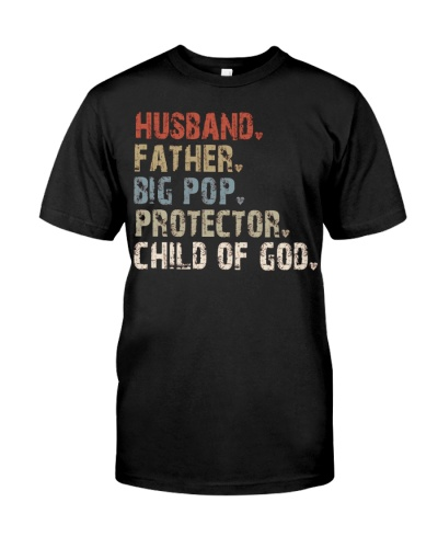 Husband-Father-Big Pop-Protector-Child Of God