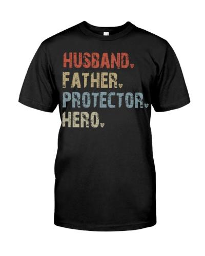 Husband - Father - Protector - Hero