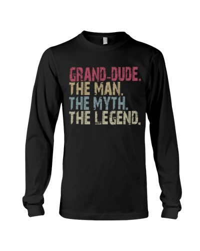 Grand-Dude - The Man The Myth The Legend