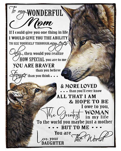 To my Wonderful Mom - Wolf Edition