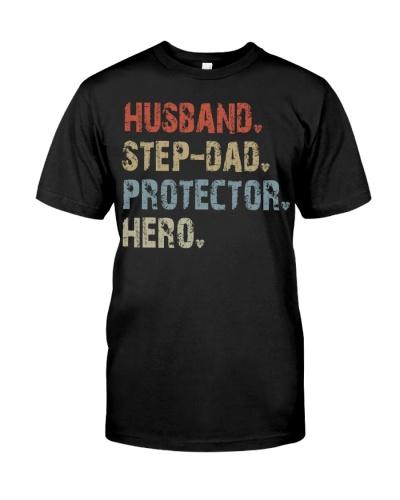 Husband - Step Dad - Protector - Hero