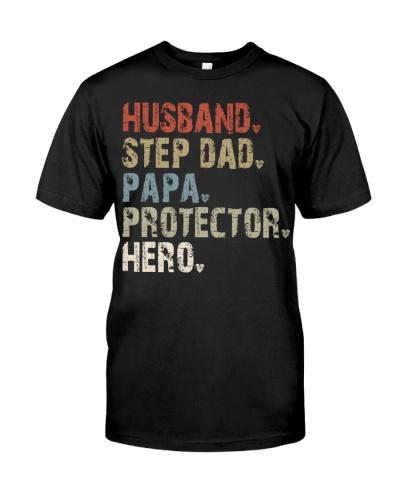 Husband - Step Dad - Papa - Protector - Hero
