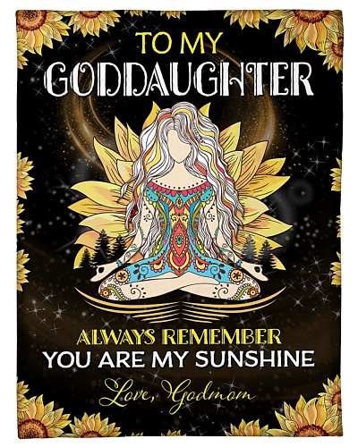 To my Goddaughter -  Godmom