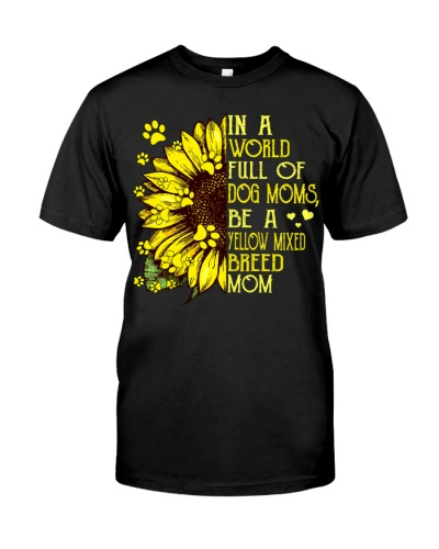 Be a Yellow Mixed Breed Mom