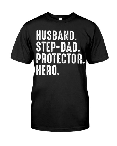 Husband Step Dad Protector Hero