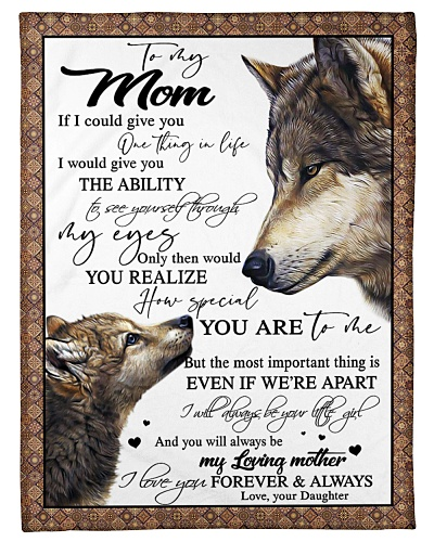 To My Mom - Love your Daughter - Wolf Edition
